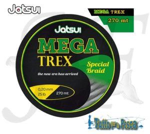 TRECCIATO MEGA TREX JATSUI 270 MT